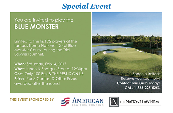 Play the Blue Monster golf course at the 2017 Trial Lawyers Summit