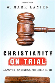 Mark Lanier - Christianity on Trial