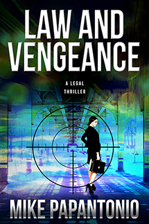 Mike Papantonio - Law and Vengence